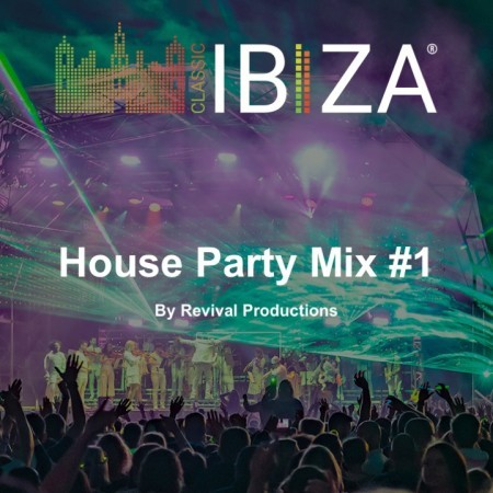 House Party Mix #1