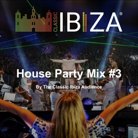House Party Mix #3