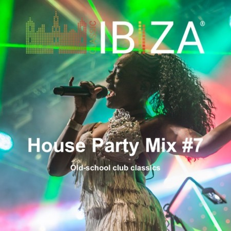 House Party Mix #7