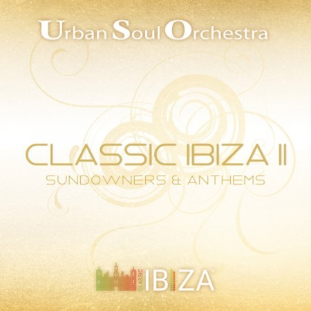 Classic Ibiza II: Sundowners & Anthems
