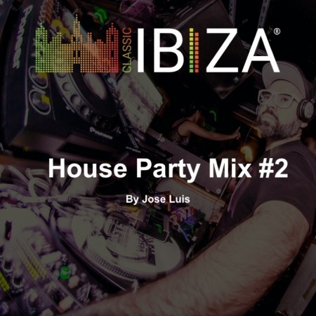 House Party Mix #2